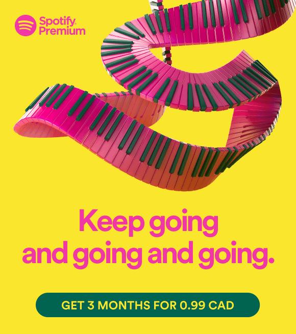 Spotify] 3 months of Premium for 0 99 CAD - RedFlagDeals com