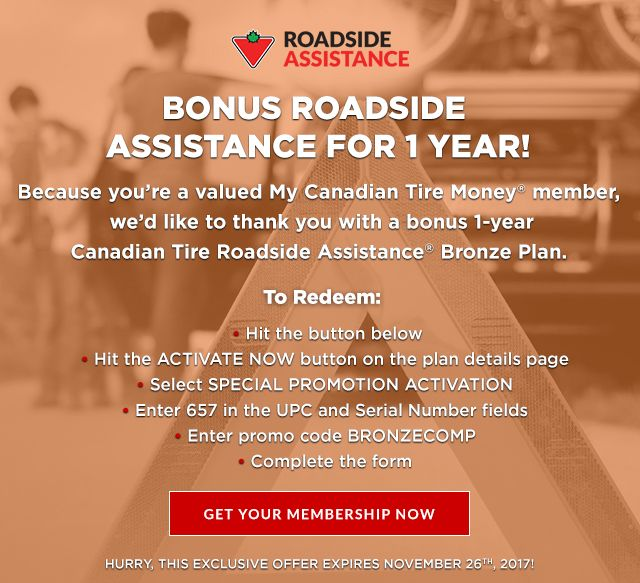 226c5085347b8b  Canadian Tire  (FREE - Complimentary) Bonus Roadside Assistance for 1 Year  (targeted )